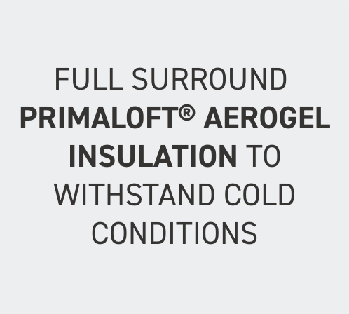 Full Surround Primaloft Aerogel Insulation To Withstand Cold Conditions